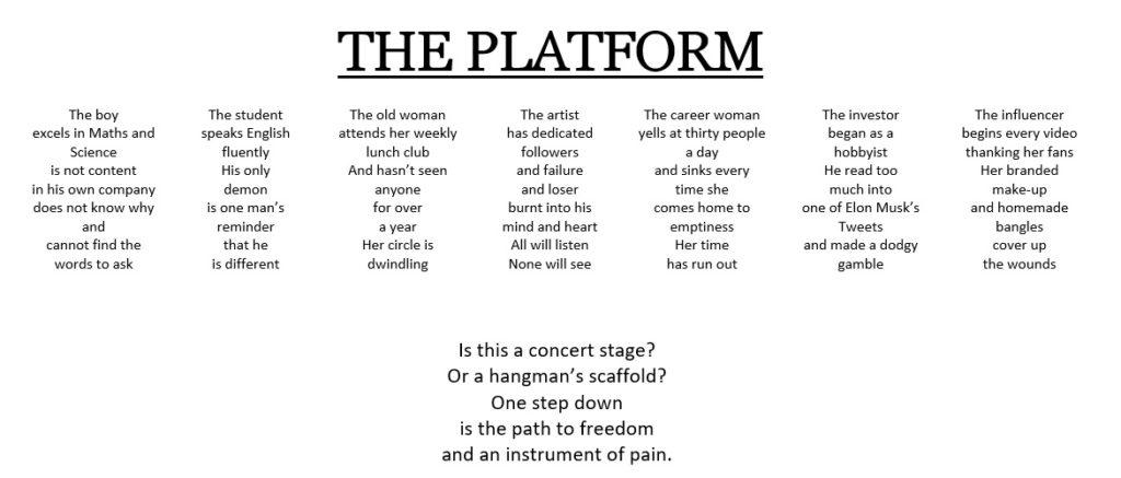 The Platform is a shape poem written in light of Mental Health Awareness Week